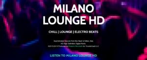 Listen to Milano Lounge HD - High Definition Digital Radio