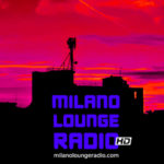 Listen to Milano Lounge Radio HD
