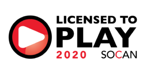 Licensed to play by SOCAN 2020