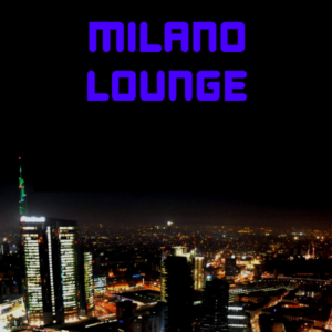 Listen to Milano Lounge via Tunein