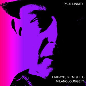 DJ Paul Linney is on Milano Lounge